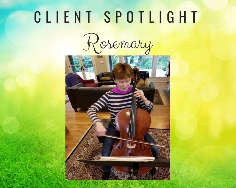 Client Spotlight: Rosemary